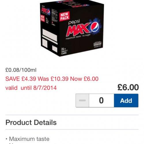 Pepsi max 24 x 330 was £10.39 now £6.00 @ Tesco