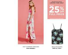 Up to 25% off full price items at Dorothy Perkins online. Ends at Midnight tonight. Plus free express delivery over £30 & 10% off