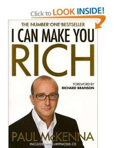 I Can Make You Rich [Paperback] Paul McKenna (Author)  £5.49 at Amazon  (free delivery £10 spend/prime)