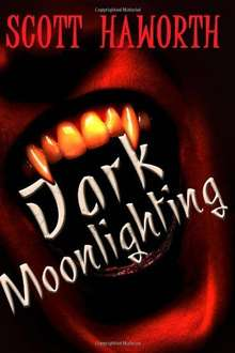Dark Moonlighting (Volume 1) [Kindle Edition]