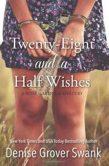 Twenty-Eight and a Half Wishes (Over 1,000 Reviews) [Kindle Edition]