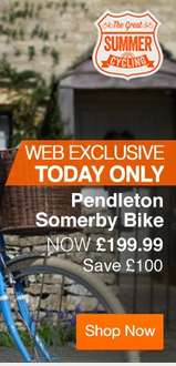 Halfords summer bike sale e.g. Pendleton bike reduced by £100 to £199.99 (today only for Pendleton)