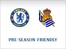 CHELSEA v REAL SOCIEDAD Tues 12th August  £15 adults & £5 juniors / seniors @ Chelsea FC / Stamford Bridge Stadium