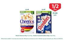 Nestle Cheerios 375g & Frosted Shreddies 500g both half price at Morrisons for £1.24 each until 03/08/14