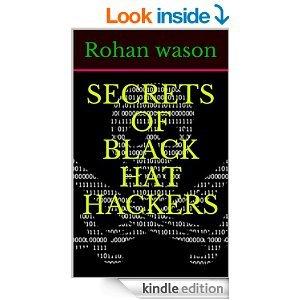 Free Kindle Book - SECRETS OF BLACK HAT HACKERS