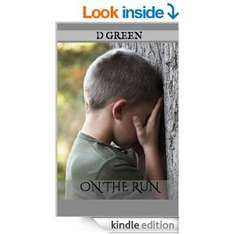 REDUCED to 77p On The Run [Kindle Edition] D Green Childrens book @ Amazon