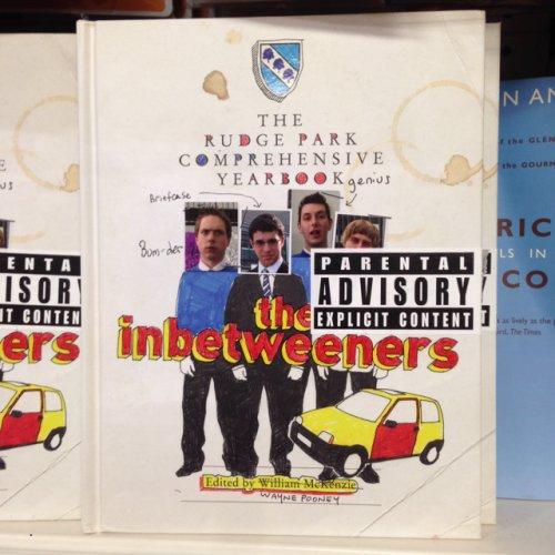 The Inbetweeners - Rudge Park Comprehensive Year Book @ Poundland