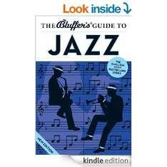 The Bluffer's Guide to Jazz (The Bluffer's Guides) [Kindle Edition] - Free