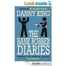 The Bank Robber Diaries [Kindle Edition]