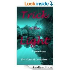 'Trick of the Light' by Patricia M Lenehan  [Kindle Edition] free @ Amazon