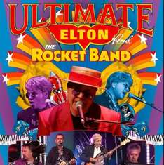 The Ultimate Elton John & The Rocket Band Tribute Act at The Watford Colosseum