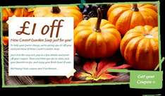 £1 OFF New Covent Garden Soup via coupon (print now or sent by post). Soup is currently £1 @ Morrisons, so FREE