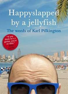 Happyslapped By A Jellyfish - by Karl Pilkington 99p (Click & Collect) @ The Works