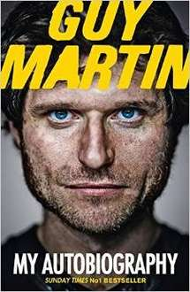 Guy Martin: My Autobiography Hardcover - £6.99 @amazon.co.uk free delivery £10 spend/prime