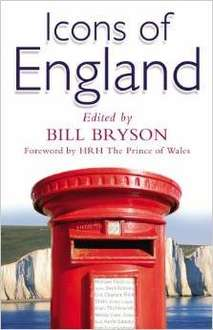 Icons of England Paperback ( Bill Bryson edt') £1.99 amazon  (Free Del £10 spend / Prime)