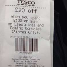 £20 off when spend £100 on electrical instore only Till Print @ Tesco