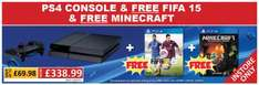 PS4 plus Fifa and Minecraft £338.99 @ Smyths Toys Instore only