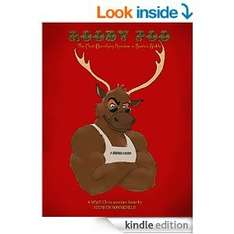(Free on Kindle unlimited 77p on Kindle download)ROODY POO: The Most Electrifying Reindeer in Santa's Stable: A WWE Christmastime Satire [Kindle Edition]