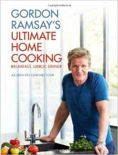 Gordon Ramsey's Ultimate Home Cooking  Hardcover  £5 @ Amazon   (free delivery £10 spend/prime)