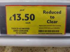 42 inch wood and chrome TV stand. Was £88, now £13.50 from Tesco.