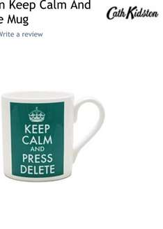 Cath Kidston Keep Calm and Press Delete Mug - £3.50 - House of Fraser - Free Click & Collect