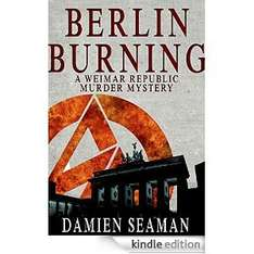 Berlin Burning at pre-order discount price for Kindle (via Amazon)
