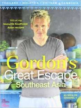 Gordon's Great Escape Southeast Asia (Gordon Ramsay) Hardback Cookery Book £2 in store at WHSmith