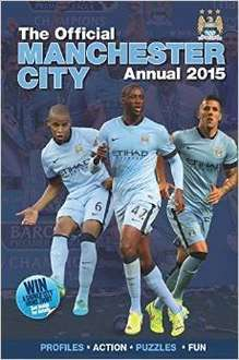 Official Manchester City FC 2015 Annual (Annuals 2015) Hardcover £3.99 at Amazon  (free delivery £10 spend/prime)