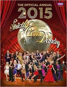 Official Strictly Come Dancing Annual 2015 £4.99 at Amazon  (free delivery £10 spend/prime)