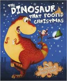 The Dinosaur That Pooped Christmas Paperback book @ amazon £3.49 (Free Delivery with Prime/£10 spend)