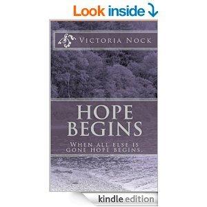 Hope Begins Now [Kindle Edition] Free over Christmas @ Amazon