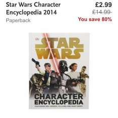 Star Wars Character Encyclopedia 2014 £2.99 at WHsmiths click and collect (£14.99 rrp / AMazon £7.99)