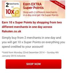 2 merchants in one day = 10 x Super Points @ Rakuten until 4th January 2015