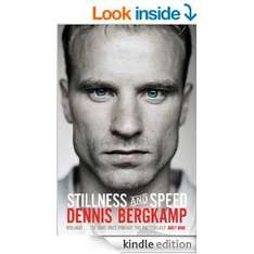 Dennis Bergkamp (Stillness and Speed: My Story) Autobiography KINDLE Edition £1.49