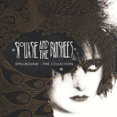 Siouxsie And The Banshees - Spellbound: The Collection CD (preorder) only £3 (free delivery over £10 or Prime)