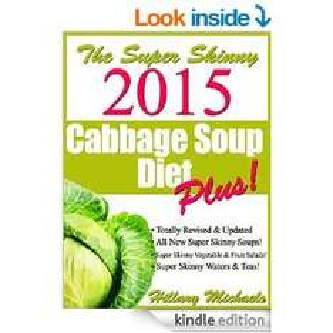 Super Skinny 2015 Cabbage Soup Diet Plus! [Kindle Edition] @ AMAZON