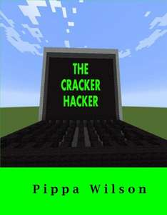 The Cracker Hacker: Jack and the Cyberbully Challenge [Kindle] - Amazon - Free