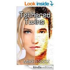 Tethered Twins [Kindle Edition] by Mike Essex (Sci-Fi novel ) free @ Amazon