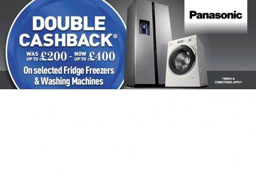 Upto £400 cashback on panasonic selected fridge Freezers and washing machines