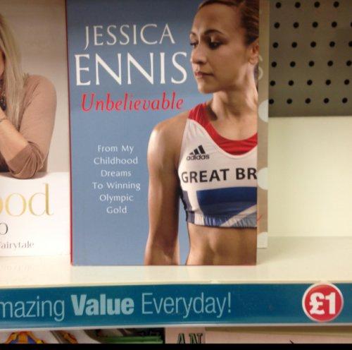 Jessica Ennis unbelievable autobiography book £1 in poundland