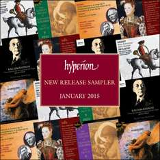 Free Classical Music - Hyperion monthly sampler – January 2015 - Available Now  @ Hyperion Records