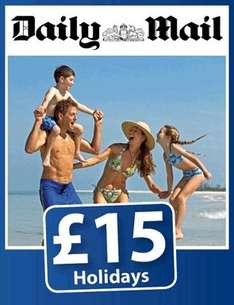 Daily Mail/Break Free £15 Holidays - Now Booking