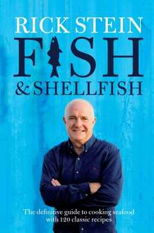 Rick Stein Fish & Shellfish Book £ 5.00 @ Amazon (Free Delivery with Prime or £10 Spend)