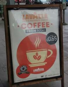 Lavazza filter coffee 65p. Free refills until 2pm. The Capital Forest Hill (Wetherspoons)