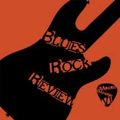 Various Artists - Blues Rock Review Album Sampler: Volume 6  Out Now &  (Volumes 1- 5 Still Available) - Free Downloads  @ BluesRockReview Bandcamp