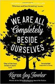 We Are All Completely Beside Ourselves Paperback £3.85 at Amazon  (free delivery £10 spend/prime)