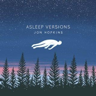 Jon Hopkins 'Asleep Versions' MP3 Google Play £2.99