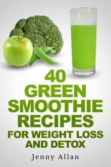 40 Green Smoothie Recipes Kindle Book Free @ Amazon