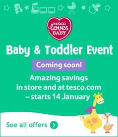Tesco Baby and Toddler Event starts 14 January to 7 February in store and online