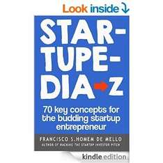 Startupedia:Key Terms and concepts for the budding entrepreneur AMAZON - Kindle FREE